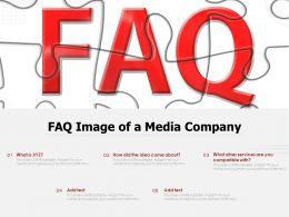 FAQ Image Of A Media Company