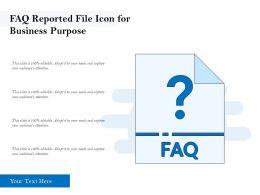 FAQ Reported File Icon For Business Purpose
