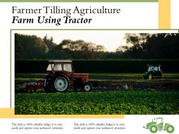 Farmer Tilling Agriculture Farm Using Tractor