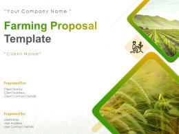 Farming Proposal Template Powerpoint Presentation Slides