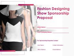 Fashion Designing Show Sponsorship Proposal Powerpoint Presentation Slides
