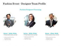 Fashion Event Designer Team Profile Ppt Show Summary
