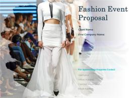 Fashion Event Proposal Powerpoint Presentation Slides