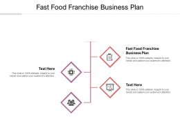 Fast Food Franchise Business Plan Ppt Powerpoint Presentation Show Gridlines Cpb