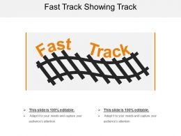 Fast Track Showing Track