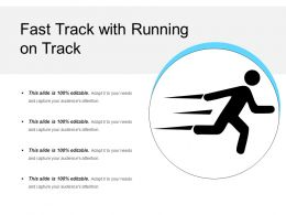 Fast Track With Running On Track