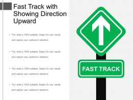 Fast Track With Showing Direction Upward