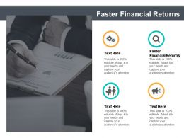faster_financial_returns_ppt_powerpoint_presentation_ideas_background_cpb_Slide01