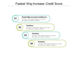 Fastest Way Increase Credit Score Ppt Powerpoint Presentation Summary Tips Cpb