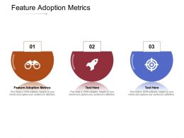 Feature Adoption Metrics Ppt Powerpoint Presentation Infographic Template Graphics Cpb