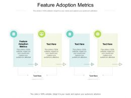 Feature Adoption Metrics Ppt Powerpoint Presentation Portfolio Objects Cpb