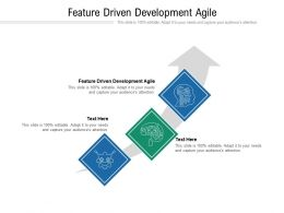 Feature Driven Development Agile Ppt Powerpoint Presentation Pictures Objects Cpb