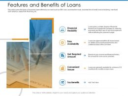 Features And Benefits Of Loans Tenure Ppt Powerpoint Presentation Gallery Influencers