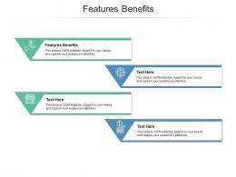 Features Benefits Ppt Powerpoint Presentation File Layout Cpb