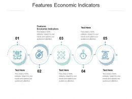 Features Economic Indicators Ppt Powerpoint Presentation Slides Graphics Download Cpb