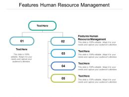 Features Human Resource Management Ppt Powerpoint Presentation Infographic Template Elements Cpb