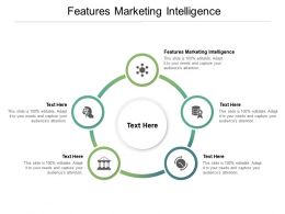 Features Marketing Intelligence Ppt Powerpoint Presentation Ideas Microsoft Cpb