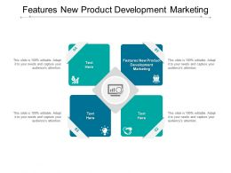 Features New Product Development Marketing Ppt Powerpoint Presentation Styles Graphics Download Cpb