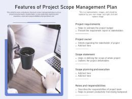 Features Of Project Scope Management Plan