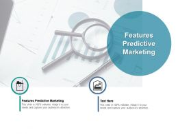 Features Predictive Marketing Ppt Powerpoint Presentation Layouts Background Cpb