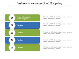 Features Virtualization Cloud Computing Ppt Powerpoint Presentation Summary Visual Aids Cpb