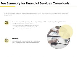 Fee Summary For Financial Services Consultants Ppt Powerpoint