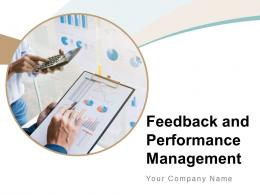 Feedback And Performance Management Powerpoint Presentation Slides