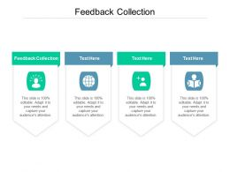 Feedback Collection Ppt Powerpoint Presentation Professional Influencers Cpb