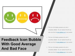 Feedback Icon Bubble With Good Average And Bad Face