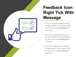Feedback Icon Right Tick With Message
