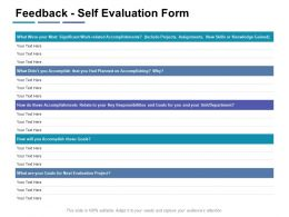 Feedback Self Evaluation Form Accomplishing Ppt Powerpoint Presentation Portfolio