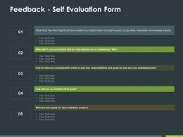 Feedback Self Evaluation Form Ppt Powerpoint Presentation Pictures Slide Download