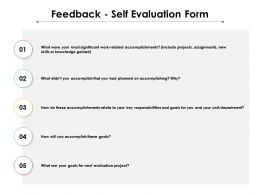 Feedback Self Evaluation Form Ppt Powerpoint Presentation Professional Graphics Tutorials