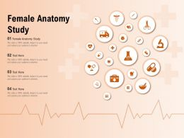 Female Anatomy Study Ppt Powerpoint Presentation Infographics Example File