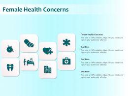 Female Health Concerns Ppt Powerpoint Presentation Inspiration Format