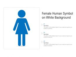 Female Human Symbol On White Background