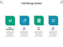 Field Biology Studies Ppt Powerpoint Presentation Infographics Introduction Cpb