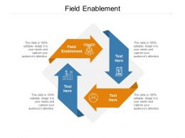 Field Enablement Ppt Powerpoint Presentation Professional Gallery Cpb