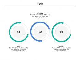 Field Ppt Powerpoint Presentation Model Themes Cpb