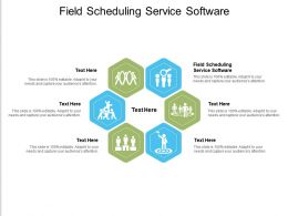 Field Scheduling Service Software Ppt Powerpoint Presentation Inspiration Example File Cpb