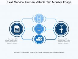 Field Service Human Vehicle Tab Monitor Image