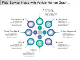 Field Service Image With Vehicle Human Graph Calendar Clock Icons