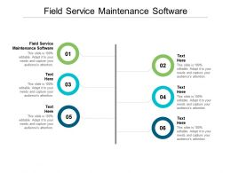Field Service Maintenance Software Ppt Powerpoint Presentation Outline Graphics Example Cpb