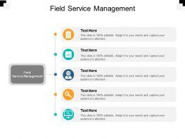 Field Service Management Ppt Powerpoint Presentation Gallery Graphics Design Cpb