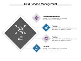 Field Service Management Ppt Powerpoint Presentation Outline Aids Cpb