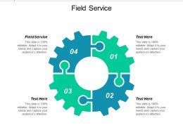 Field Service Ppt Powerpoint Presentation Icon Slideshow Cpb