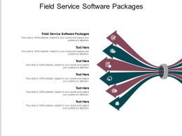 Field Service Software Packages Ppt Powerpoint Presentation File Demonstration Cpb
