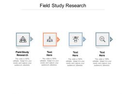 Field Study Research Ppt Powerpoint Presentation Infographics Graphics Example Cpb
