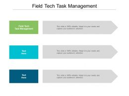 Field Tech Task Management Ppt Powerpoint Presentation Icon Show Cpb