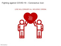 Fighting Against Covid 19 Coronavirus Icon Vector